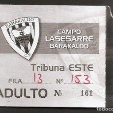 Coleccionismo deportivo: ENTRADA FUTBOL BARAKALDO-BILBAO ATHLETIC. (3-4). CAMPO LASESARRE.12-10-2003.. Lote 219021673