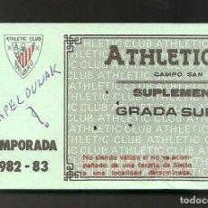 Coleccionismo deportivo: ENTRADA FUTBOL ATHLETIC CLUB. SUPLEMENTO TEMPORADA 1982-83. CAMPEÓN DE LIGA.. Lote 219024038