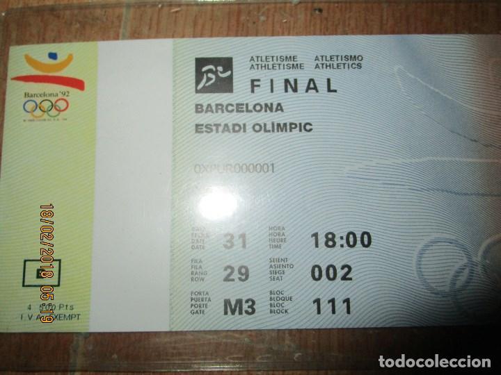 Coleccionismo deportivo: ENTRADA BARCELONA 1992 ESTADI OLIMPIC FINAL ATLETISMO - Foto 5 - 220802691