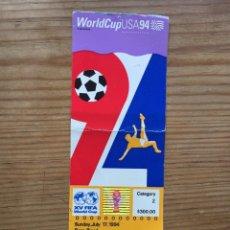Coleccionismo deportivo: ENTRADA TICKET ORIGINAL FUTBOL FINAL MUNDIAL 1994 USA 94 CAMPEON BRASIL 0-0 ITALIA. Lote 222554986