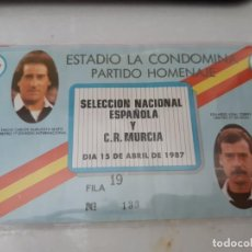 Coleccionismo deportivo: TICKET ENTRADA FUTBOL ESPAÑA SPAIN HOMENAJE SELECCION ESPAÑOLA Y MURCIA CARLOS GURUCETA VIDAL TORRES. Lote 222855662