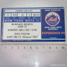 Coleccionismo deportivo: ENTRADA NEW YORK METS VS MILWAUKEE BREWERS. Lote 223130385