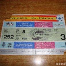 Coleccionismo deportivo: ENTRADA FUTBOL MUNDIAL FIFA ESPAÑA 82 INAGURACION. Lote 224949116