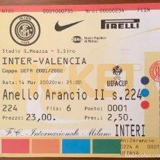 Collectionnisme sportif: ENTRADA INTER MILAN VS VALENCIA CF COPA UEFA 2001-02. Lote 231233650