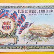 Coleccionismo deportivo: ENTRADA INAUGURACIÓN ESTADIO CLUB DE FÚTBOL BARCELONA. Lote 231456780