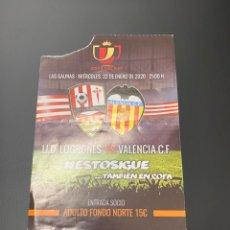 Coleccionismo deportivo: ENTRADA UD LOGROÑES-VALENCIA 22-01-2020 COPA DEL REY. Lote 231987160