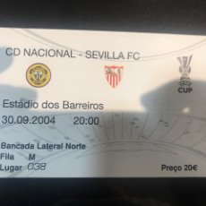 Collectionnisme sportif: NACIONAL SEVILLA 2004 2005 04 05 UEFA ENTRADA. Lote 233828550