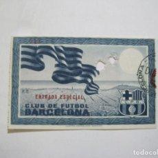 Coleccionismo deportivo: FC BARCELONA-CLUB DE FUTBOL BARCELONA-ENTRADA ESPECIAL-VER FOTOS-(76.832). Lote 235177470