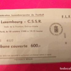 Coleccionismo deportivo: LOTE DE 10 ENTRADAS DE PARTIDOS INTERNACIONALES DE LUXEMBURGO, 1989-94. Lote 237204770