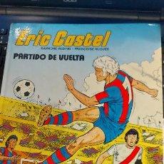 Coleccionismo deportivo: ERIC CASTEL -PARTIDO DE VUELTA -. Lote 237397840