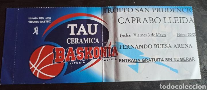 ENTRADA BALONCESTO TAU VITORIA CAPRABO LLEIDA TROFEO SAN PRUDENCIO (Coleccionismo Deportivo - Documentos de Deportes - Entradas de Fútbol)