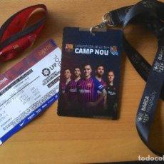 Coleccionismo deportivo: FC BARCELONA. ENTRADA, PASE VIP Y PULSERA. FCB-RSSS 2018-19. Lote 243207525