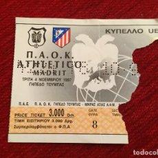 Coleccionismo deportivo: R12520 ENTRADA TICKET FUTBOL PAOK ATLETICO MADRID COPA UEFA 1997 1998. Lote 244950295