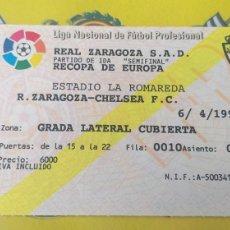 Coleccionismo deportivo: ENTRADA R.ZARAGOZA-CHELSEA 06/04/1995 SEMIFINAL RECOPA. Lote 245015635
