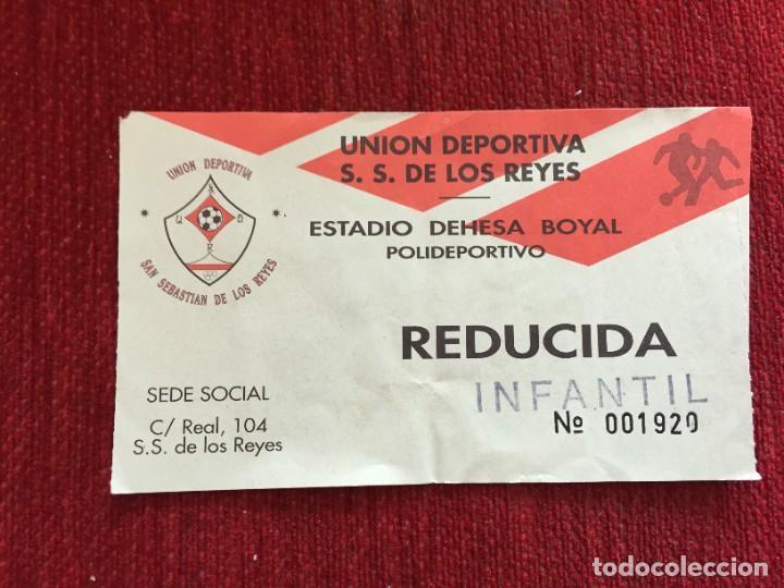 R12585 ENTRADA TICKET FUTBOL UNION DEPORTIVA S.S. DE LOS REYES (Coleccionismo Deportivo - Documentos de Deportes - Entradas de Fútbol)