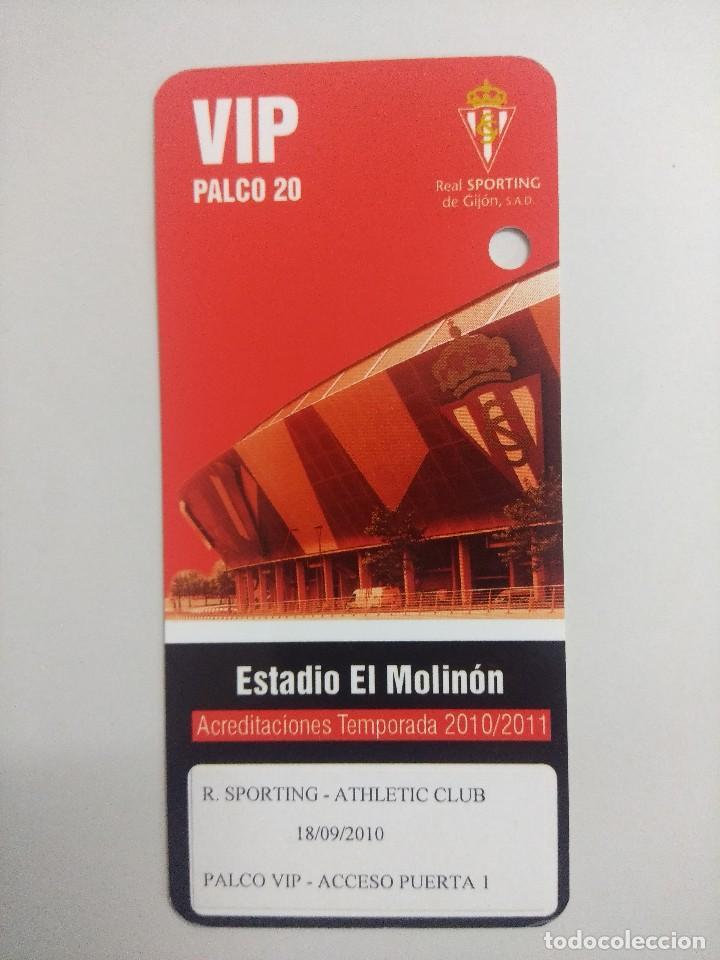 SPORTING DE GIJON-ATHLETIC CLUB/ACREDITACION PALCO VIP TEMPORADA 2011 ESTADIO EL MOLINON. (Coleccionismo Deportivo - Documentos de Deportes - Entradas de Fútbol)