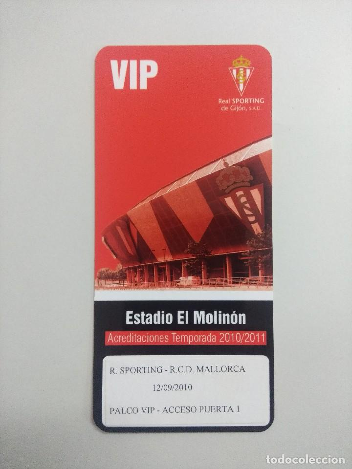 SPORTING DE GIJON-R.C.D.MALLORCA/ACREDITACION PALCO VIP TEMPORADA 2011 ESTADIO EL MOLINON. (Coleccionismo Deportivo - Documentos de Deportes - Entradas de Fútbol)