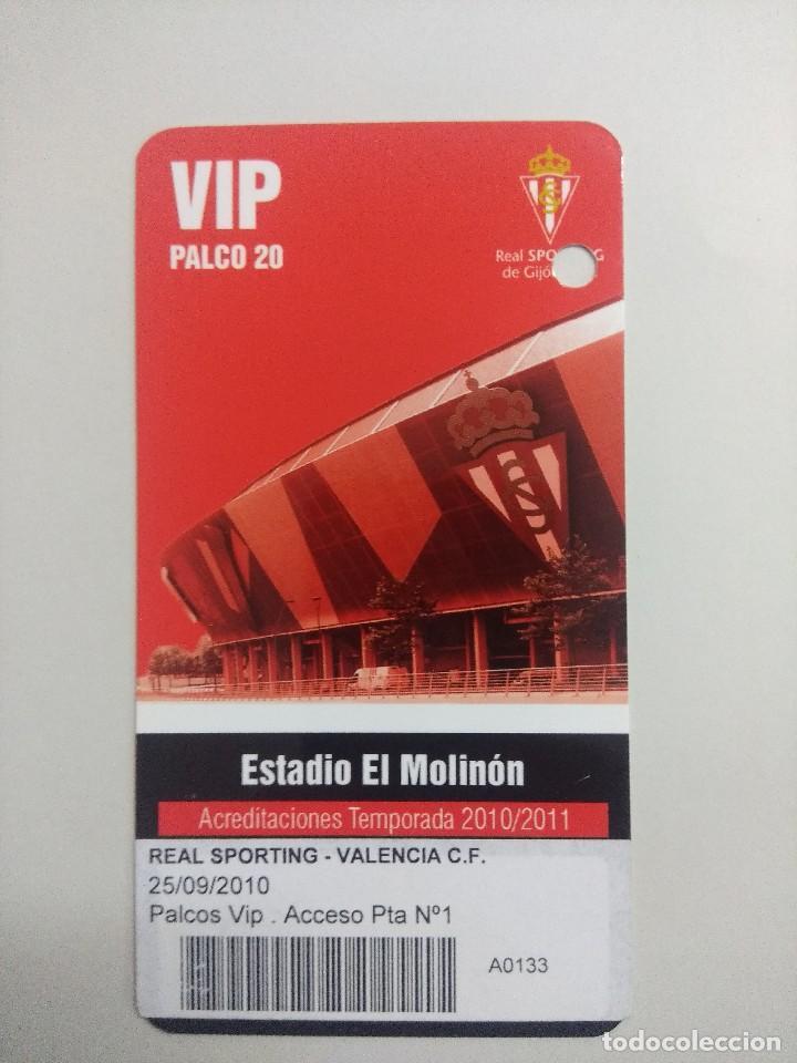 SPORTING DE GIJON-VALENCIA F.C/ACREDITACION PALCO VIP TEMPORADA 2011 ESTADIO EL MOLINON. (Coleccionismo Deportivo - Documentos de Deportes - Entradas de Fútbol)