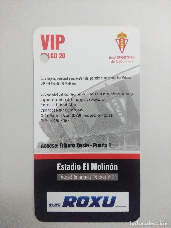 Coleccionismo deportivo: SPORTING DE GIJON-VALENCIA F.C/ACREDITACION PALCO VIP TEMPORADA 2011 ESTADIO EL MOLINON. - Foto 2 - 245444660