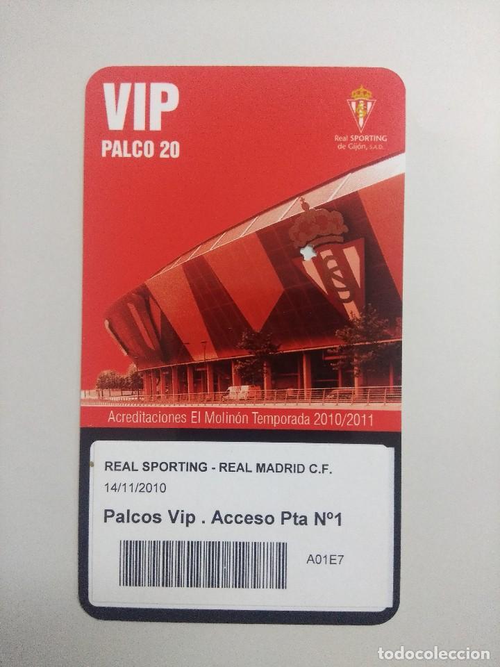 SPORTING DE GIJON-REAL MADRID F.C/ACREDITACION PALCO VIP TEMPORADA 2011 ESTADIO EL MOLINON. (Coleccionismo Deportivo - Documentos de Deportes - Entradas de Fútbol)