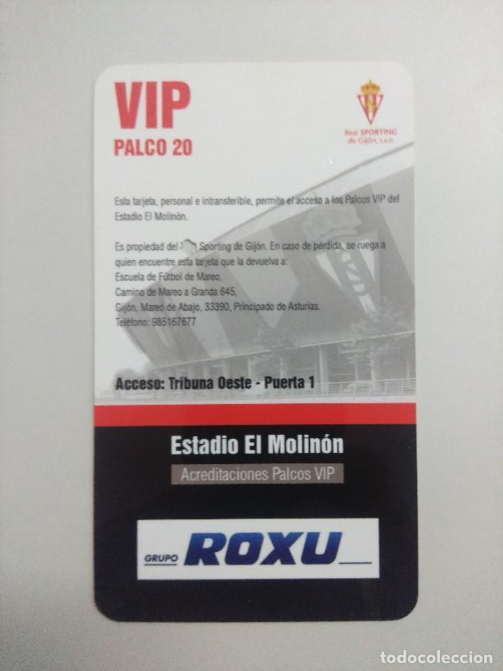 Coleccionismo deportivo: SPORTING DE GIJON-REAL MADRID F.C/ACREDITACION PALCO VIP TEMPORADA 2011 ESTADIO EL MOLINON. - Foto 2 - 245444755