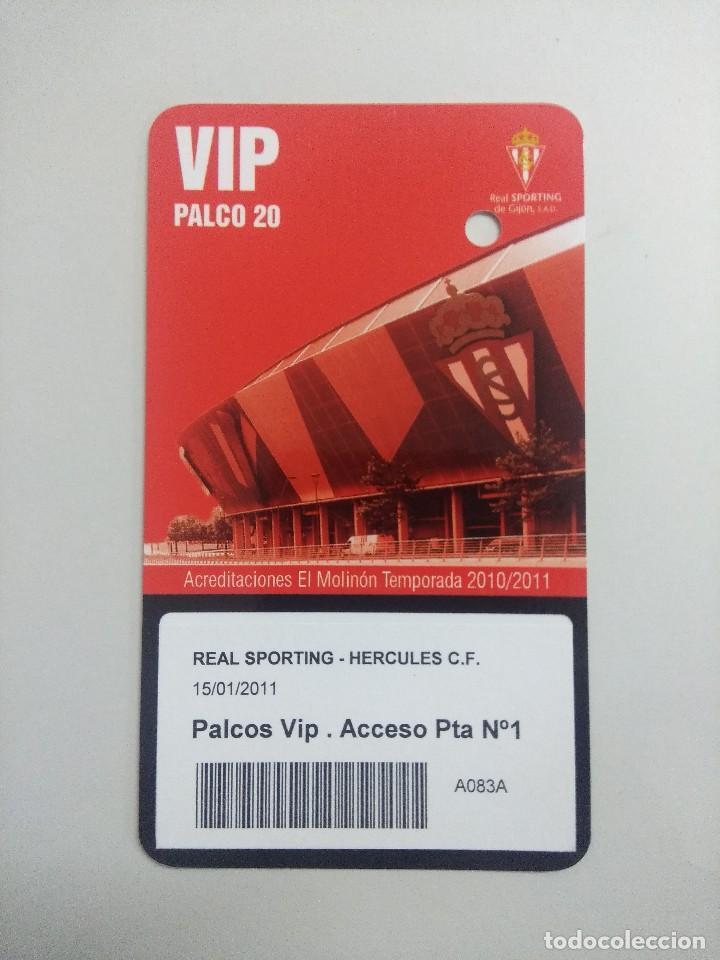 SPORTING DE GIJON-HERCULES C.F/ACREDITACION PALCO VIP TEMPORADA 2011 ESTADIO EL MOLINON. (Coleccionismo Deportivo - Documentos de Deportes - Entradas de Fútbol)