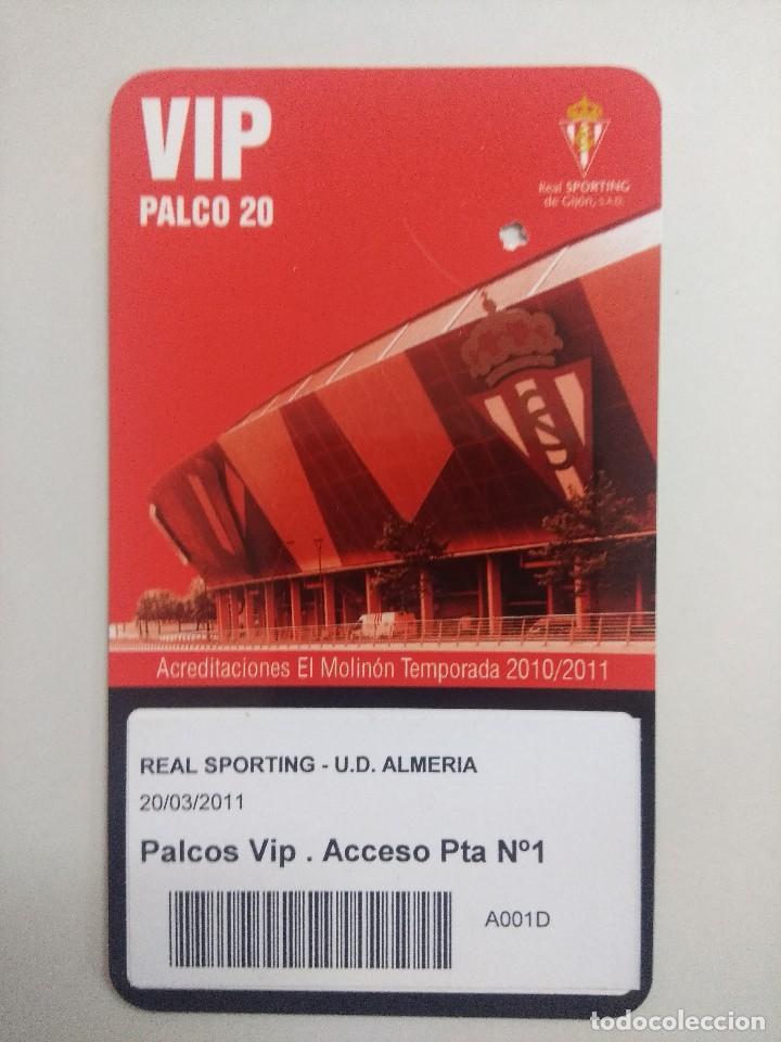 SPORTING DE GIJON-U.D.ALMERIA/ACREDITACION PALCO VIP TEMPORADA 2011 ESTADIO EL MOLINON. (Coleccionismo Deportivo - Documentos de Deportes - Entradas de Fútbol)