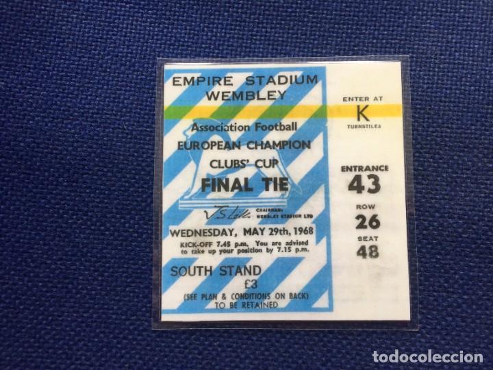 R12608 REPLICA ENTRADA TICKET FINAL COPA EUROPA 1968 MANCHESTER UNITED 4-1 BENFICA (Coleccionismo Deportivo - Documentos de Deportes - Entradas de Fútbol)