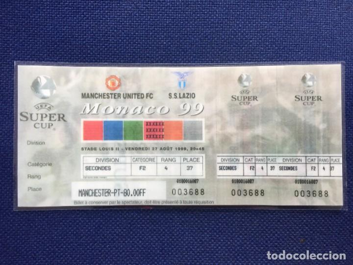 R12609 REPLICA ENTRADA TICKET FINAL SUPERCOPA EUROPA 1999 MANCHESTER UNITED LAZIO (Coleccionismo Deportivo - Documentos de Deportes - Entradas de Fútbol)