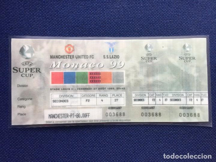 R12610 REPLICA ENTRADA TICKET FINAL SUPERCOPA EUROPA 1999 MANCHESTER UNITED LAZIO (Coleccionismo Deportivo - Documentos de Deportes - Entradas de Fútbol)