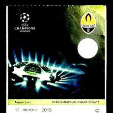 Coleccionismo deportivo: ENTRADA DE FUTBOL - EURO-CUP - SHAKHTAR DONETSK - BAVARIA MUNCHEN - 2014/15.. Lote 246117010