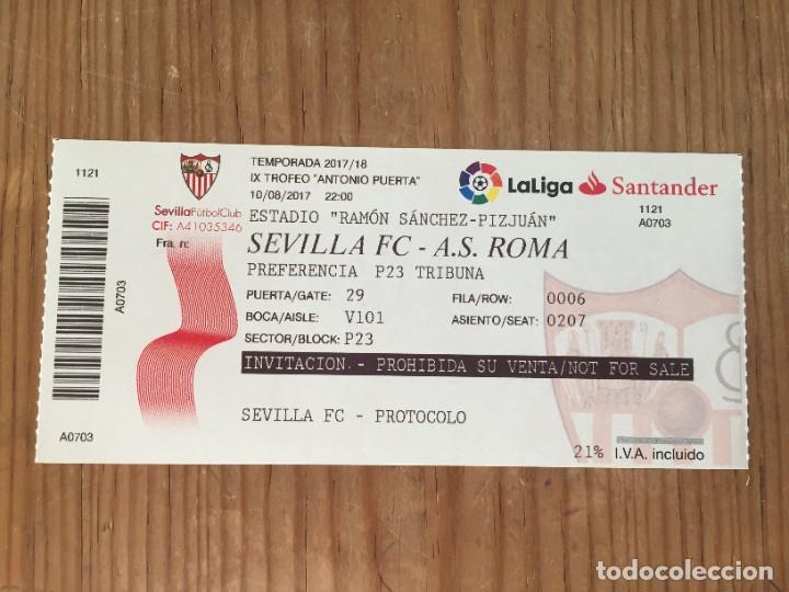 R14031 ENTRADA TICKET FUTBOL IX TROFEO ANTONIO PUERTA (10-8-2017) SEVILLA ROMA (Coleccionismo Deportivo - Documentos de Deportes - Entradas de Fútbol)