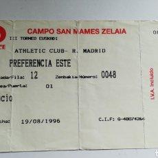 Coleccionismo deportivo: ENTRADA TICKET ATHLETIC CLUB BILBAO REAL MADRID III TORNEO EUSKADI 1996 SAN MAMÉS. Lote 254583325