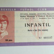 Coleccionismo deportivo: ENTRADA TICKET SEVILLA FERENCVAROS TORNA HOMENAJE PABLO BLANCO SANCHEZ PIZJUAN 1983. Lote 254595090