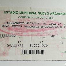 Coleccionismo deportivo: ENTRADA TICKET CÓRDOBA CF BETIS B NUEVO ARCÁNGEL 1994 1995. Lote 254595895