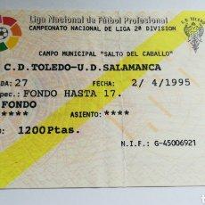 Coleccionismo deportivo: ENTRADA TICKET TOLEDO SALAMANCA 1994 1995 SALTO DEL CABALLO SEGUNDA DIVISIÓN. Lote 254596640