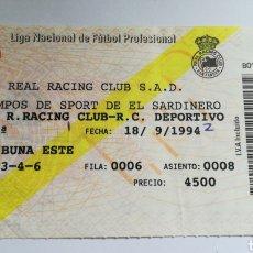 Coleccionismo deportivo: ENTRADA TICKET RACING CLUB SANTANDER RC DEPORTIVO DE LA CORUÑA 1994 1995 JORNADA 3 EL SARDINERO. Lote 254597690