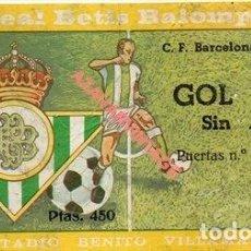 Coleccionismo deportivo: ESTADIO BENITO VILLAMARIN - ENTRADA REAL BETIS - C.F. BARCELONA - 08/12/1974. Lote 254763510