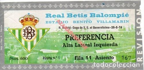 ENTRADA FUTBOL.REAL BETIS-REAL MADRID.26/05/1974.COPA DEL GENERALISIMO (Coleccionismo Deportivo - Documentos de Deportes - Entradas de Fútbol)