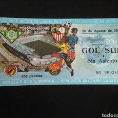 Coleccionismo deportivo: ENTRADA FUTBOL VI TROFEO SEVILLA BETIS 1977. Lote 257334575
