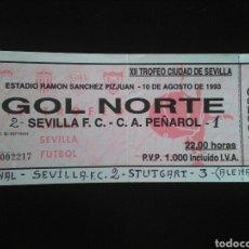 Coleccionismo deportivo: ENTRADA FUTBOL XII TROFEO SEVILLA STUTGART 1993. Lote 257336215