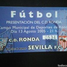 Coleccionismo deportivo: ENTRADA FUTBOL RONDA SEVILLA 2005. Lote 257338075