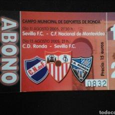 Coleccionismo deportivo: ENTRADA ABONO FUTBOL SEVILLA N. MONTEVIDEO RONDA 2005. Lote 257338670