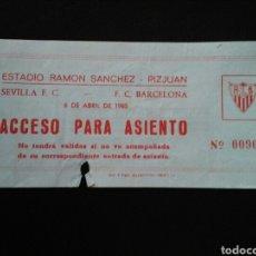 Coleccionismo deportivo: ENTRADA FUTBOL SEVILLA BARCELONA 1985. Lote 257339065