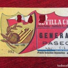 Collectionnisme sportif: R14355 ENTRADA TICKET TROFEO BODAS DE ORO 50 AÑOS SEVILLA 5-1 STADE REIMS (8-12-1955). Lote 257611460