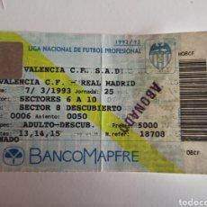 Coleccionismo deportivo: ENTRADA TICKET VALENCIA REAL MADRID 92 93 LIGA. Lote 259264655