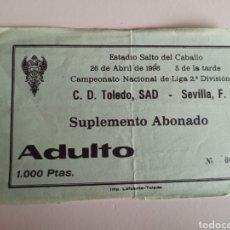Coleccionismo deportivo: ENTRADA TICKET TOLEDO SEVILLA 97 98 LIGA. Lote 259278650