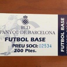 Coleccionismo deportivo: REAL CLUB DEPORTIVO ESPAÑOL ESPANYOL ENTRADA FUTBOL BASE. Lote 260771010
