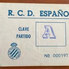 Collectionnisme sportif: REAL CLUB DEPORTIVO ESPAÑOL ESPANYOL ENTRADA ORIGINAL ANTIGUA CLAVE PARTIDO. Lote 260771410