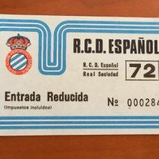 Coleccionismo deportivo: REAL CLUB DEPORTIVO ESPAÑOL ESPANYOL ENTRADA ORIGINAL ANTIGUA REDUCIDA REAL SOCIEDAD. Lote 260771750